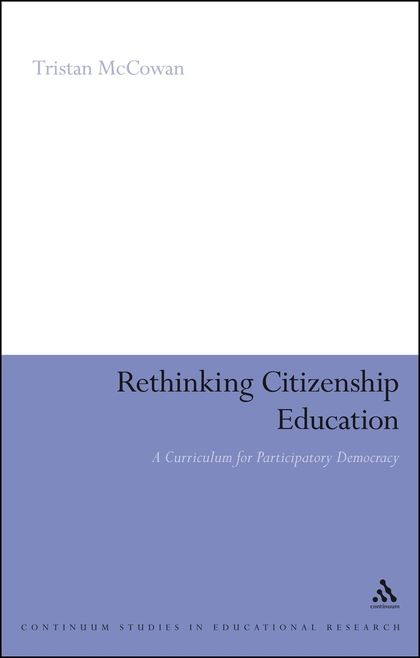 Rethinking citizenship education: A curriculum for participatory democracy